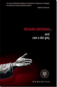 Richard Crossman, Zeul care a dat gres