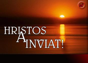 Hristos a inviat (buletindecarei.ro - 7.05.2013)