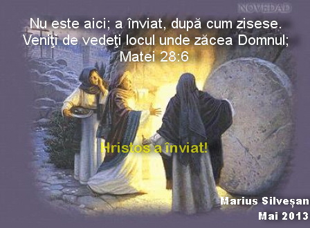 Hristos a inviat. Felicitare Paste 2013