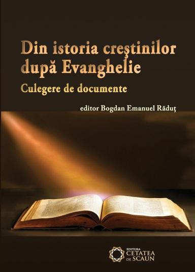 Bogdan Emanuel Răduț, Din Istoria Creștinilor după Evanghelie - coperta 1