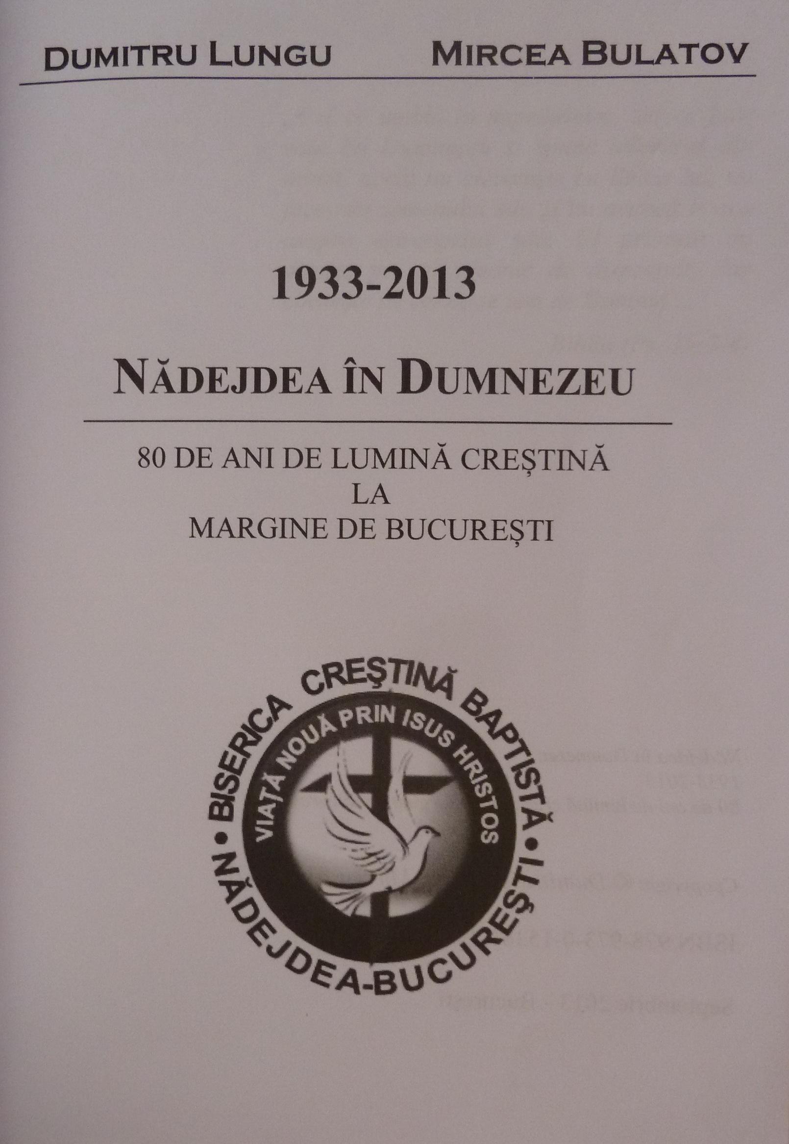 Nădejdea ăn Dumnezeu 1933-2013. 80 de ani de lumină creștină la margine de București - pagina de titlu