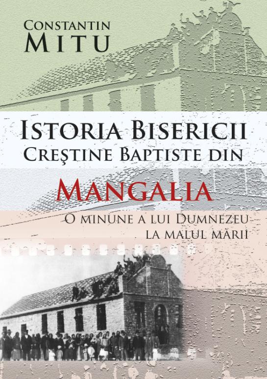 Constantin Mitu, Istoria Bisericii Creștine Baptiste din Mangalia - coperta 1