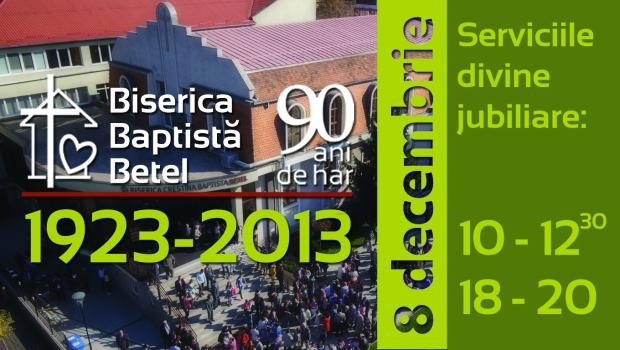 Biserica Baptistă Betel Timișoara - Jubileu 90 de ani