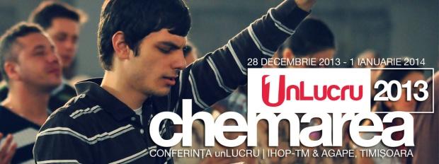 """Afiș Conferința """"Un lucru-Chemarea"""" Timișoara, decembrie 2013"""