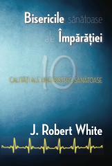J. Robert White, Bisericile sănatose ale Împărăției (copertă)