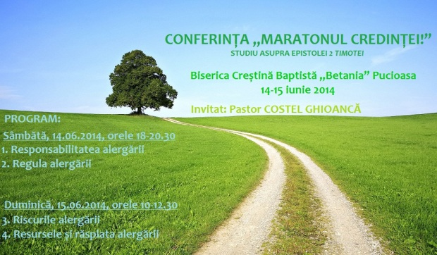 Conferința Maratonul Credintei - Pucioasa 14-15 iunie 2014