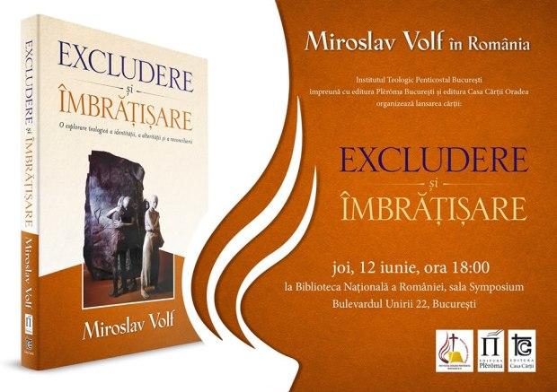 Lansare Miroslav Volf - Excludere și îmbrățișare
