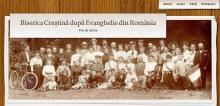 Antet blog-- Biserica Creștină după Evanghelie din România - file de istorie