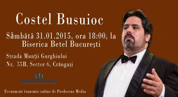 Afiș Costel Busuioc la Biserica Betel 31.01.2015