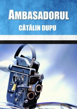 cartea-ambasadorul-de-catalin-dupu