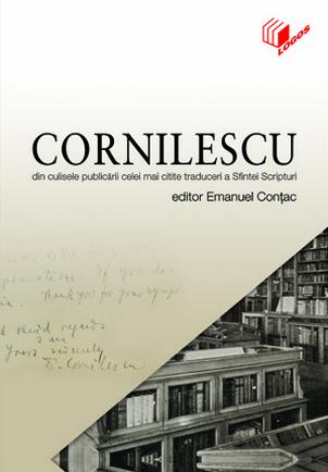 Emanuel Contac (ed) , Cpornilescu - din culisele publicării celei mai citite traduceria Sfintei Scripturi