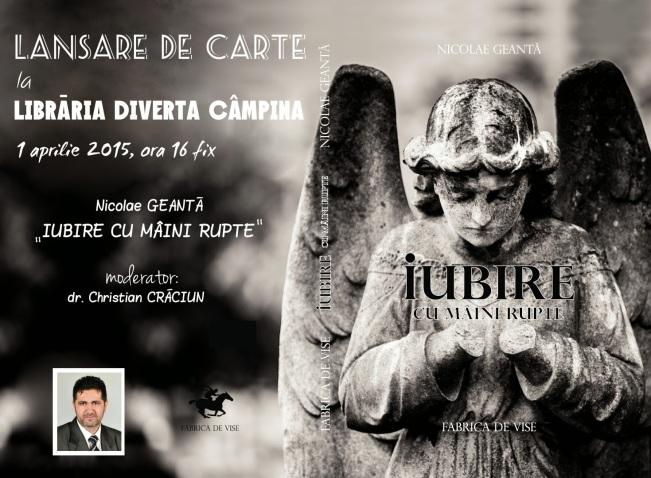Nicolae Geantă, Iubire cu mâini rupte - 1 Aprilie Diverta