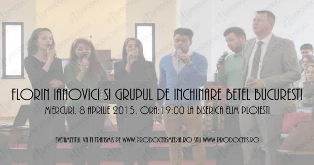 Florin Ianovici si Grupul Betel Bucuresti la Elim Ploiești (8.04.2015)