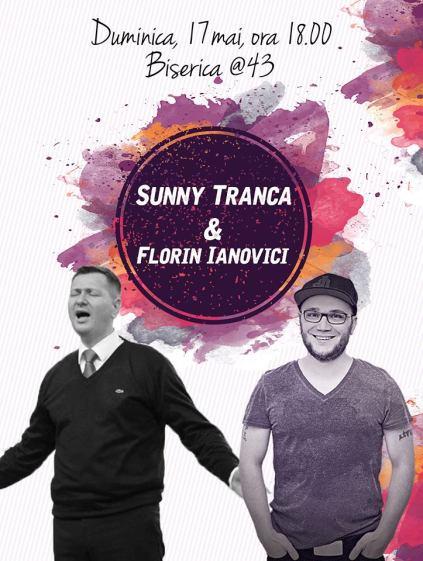 Sunny Trancă & Florin Ianovici la Biserica@43 București (17 mai 2015)