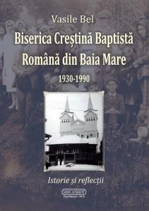 Vasile Bel, BCB Română din Baia Mare 1930-1990
