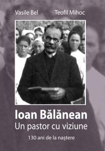 Vasile Bel, Teofil Mihoc, Ioan Bălănean