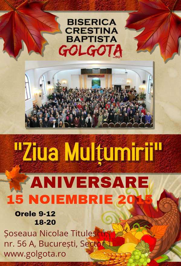 Afis Ziua Multumirii Golgota 2015