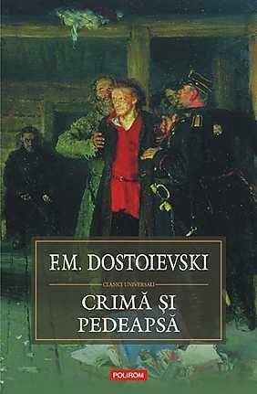 F. M. Dostoievski, Crimă și pedeapsă