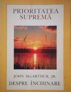 john-macarthur-jr-prioritatea-suprema